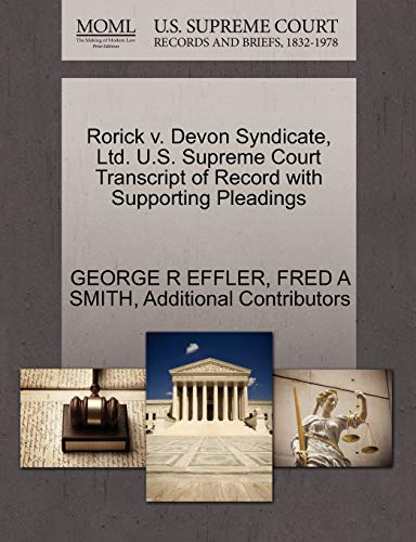 Rorick v. Devon Syndicate, Ltd. U.S. Supreme Court Transcript of Record with Supporting Pleadings: ...