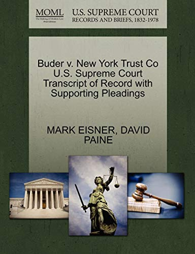 Buder v. New York Trust Co U.S. Supreme Court Transcript of Record with Supporting Pleadings: MARK ...