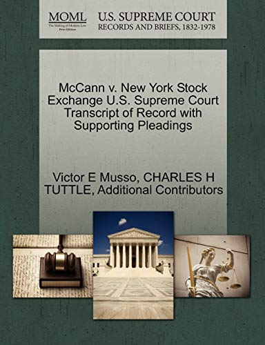 9781270306771: McCann v. New York Stock Exchange U.S. Supreme Court Transcript of Record with Supporting Pleadings