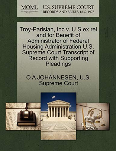 Troy-Parisian, Inc v. U S ex rel and for Benefit of Administrator of Federal Housing Administration...