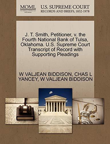 J. T. Smith, Petitioner, v. the Fourth National Bank of Tulsa, Oklahoma. U.S. Supreme Court ...