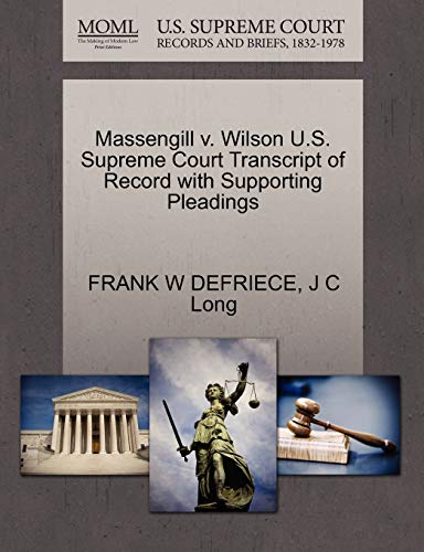 Massengill v. Wilson U.S. Supreme Court Transcript of Record with Supporting Pleadings: FRANK W ...