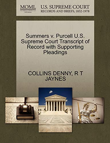 9781270324553: Summers v. Purcell U.S. Supreme Court Transcript of Record with Supporting Pleadings