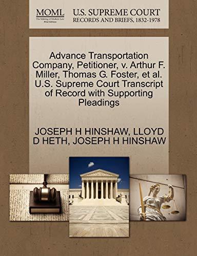 Advance Transportation Company, Petitioner, v. Arthur F. Miller, Thomas G. Foster, et al. U.S. ...
