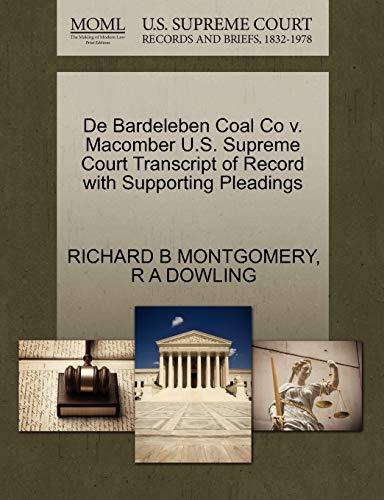 De Bardeleben Coal Co v. Macomber U.S. Supreme Court Transcript of Record with Supporting Pleadings...