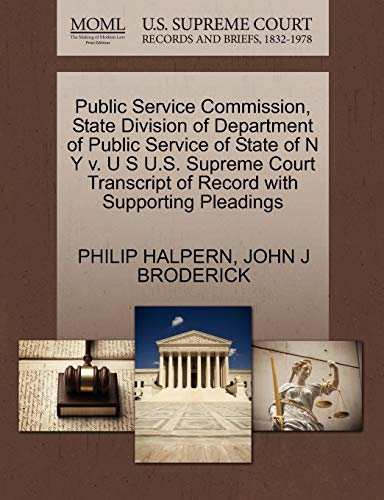 Public Service Commission, State Division of Department of Public Service of State of N Y v. U S ...