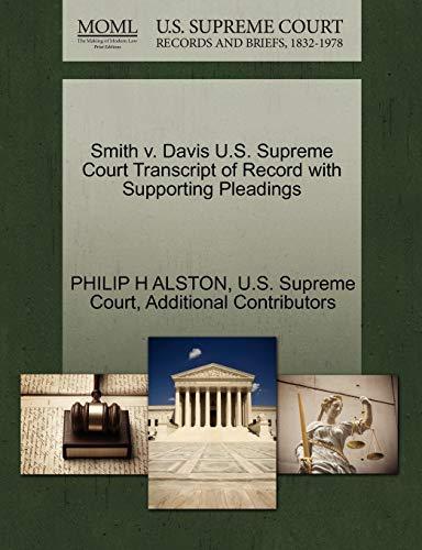 9781270331698: Smith v. Davis U.S. Supreme Court Transcript of Record with Supporting Pleadings
