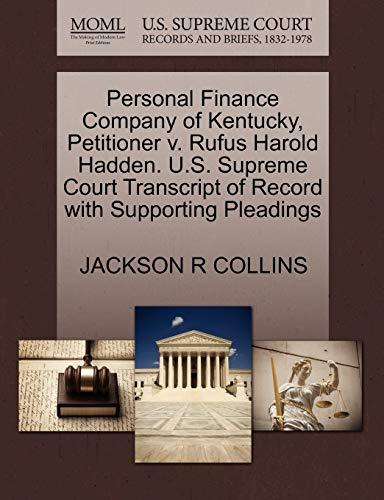 Personal Finance Company of Kentucky, Petitioner v. Rufus Harold Hadden. U.S. Supreme Court ...