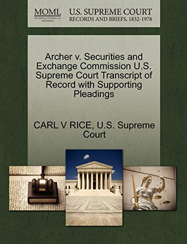Archer v. Securities and Exchange Commission U.S. Supreme Court Transcript of Record with ...