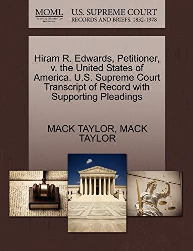 Hiram R. Edwards, Petitioner, V. the United: Mack Taylor
