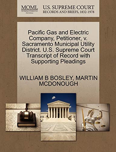Pacific Gas and Electric Company, Petitioner, v. Sacramento Municipal Utility District. U.S. ...