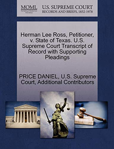 9781270351252: Herman Lee Ross, Petitioner, v. State of Texas. U.S. Supreme Court Transcript of Record with Supporting Pleadings