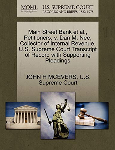 Main Street Bank et al., Petitioners, v.