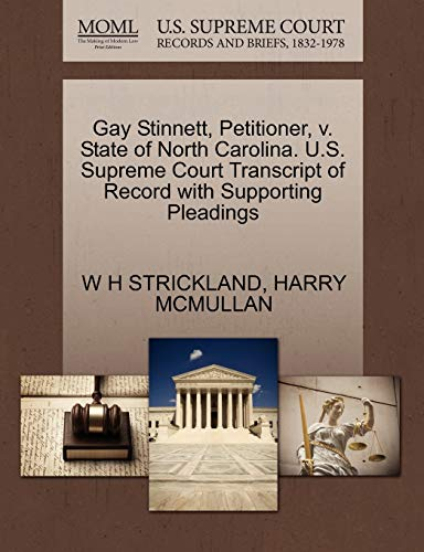 9781270358237: Gay Stinnett, Petitioner, v. State of North Carolina. U.S. Supreme Court Transcript of Record with Supporting Pleadings