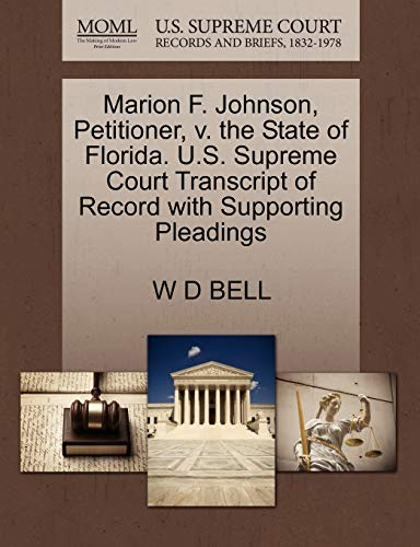 Marion F. Johnson, Petitioner, v. the State of Florida. U.S. Supreme Court Transcript of Record ...