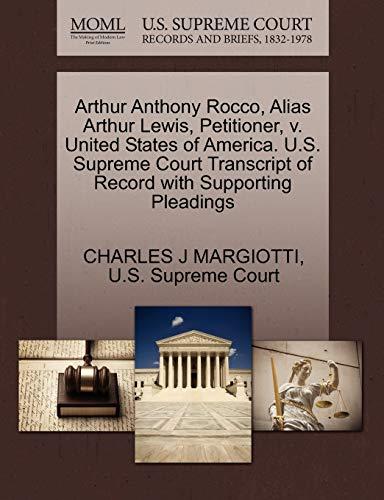 Arthur Anthony Rocco, Alias Arthur Lewis, Petitioner, v. United States of America. U.S. Supreme ...