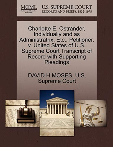 Charlotte E. Ostrander, Individually and as Administratrix, Etc., Petitioner, v. United States of ...