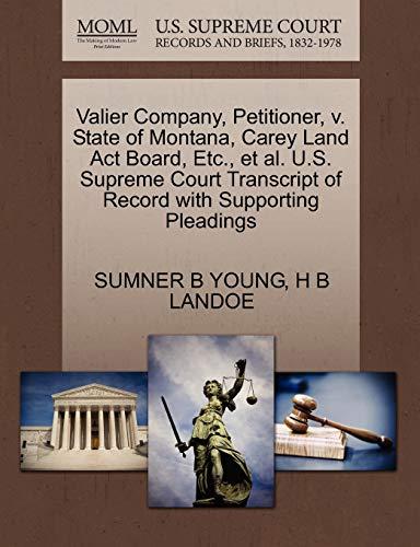 Valier Company, Petitioner, v. State of Montana, Carey Land Act Board, Etc., et al. U.S. Supreme ...
