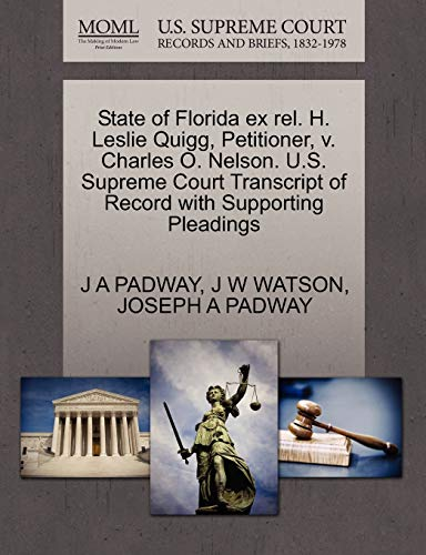 State of Florida ex rel. H. Leslie Quigg, Petitioner, v. Charles O. Nelson. U.S. Supreme Court ...