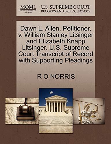 Dawn L. Allen, Petitioner, v. William Stanley Litsinger and Elizabeth Knapp Litsinger. U.S. Supreme...