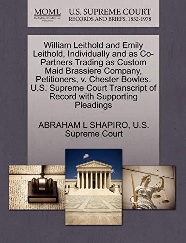 William Leithold and Emily Leithold, Individually and: Abraham L Shapiro