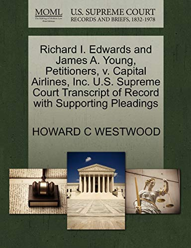 Richard I. Edwards and James A. Young, Petitioners, v. Capital Airlines, Inc. U.S. Supreme Court ...