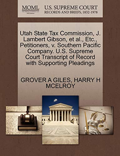 Utah State Tax Commission, J. Lambert Gibson,: Grover A Giles,