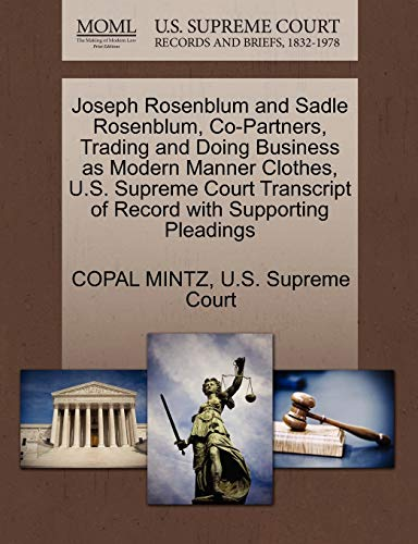 Joseph Rosenblum and Sadle Rosenblum, Co-Partners, Trading and Doing Business as Modern Manner ...