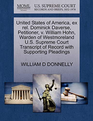 United States of America, ex rel. Dominick Daverse, Petitioner, v. William Hohn, Warden of ...