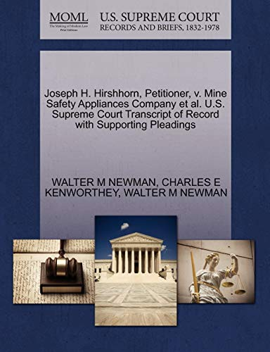 Joseph H. Hirshhorn, Petitioner, v. Mine Safety Appliances Company et al. U.S. Supreme Court ...