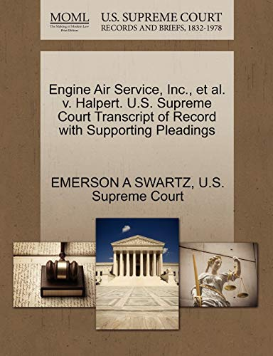Engine Air Service, Inc., et al. v. Halpert. U.S. Supreme Court Transcript of Record with ...