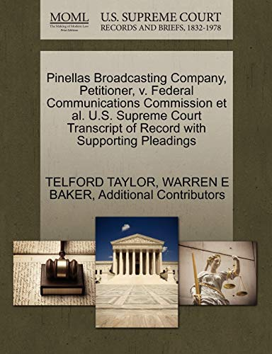Pinellas Broadcasting Company, Petitioner, v. Federal Communications Commission et al. U.S. Supreme...