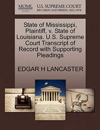 State of Mississippi, Plaintiff, v. State of Louisiana. U.S. Supreme Court Transcript of Record ...