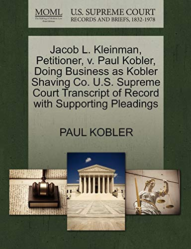 Jacob L. Kleinman, Petitioner, v. Paul Kobler, Doing Business as Kobler Shaving Co. U.S. Supreme ...
