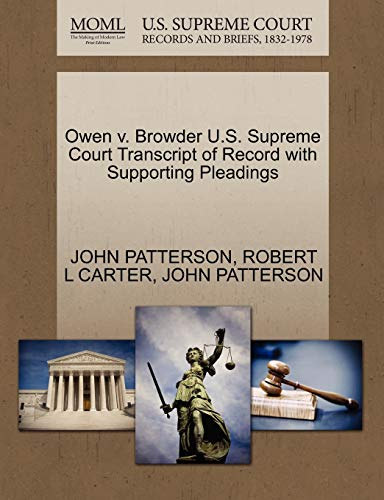 9781270422631: Owen v. Browder U.S. Supreme Court Transcript of Record with Supporting Pleadings