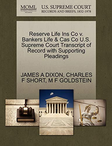 Reserve Life Ins Co v. Bankers Life Cas Co U.S. Supreme Court Transcript of Record with Supporting ...