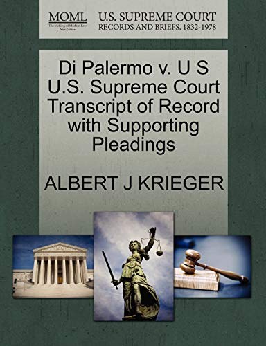 Di Palermo v. U S U.S. Supreme Court Transcript of Record with Supporting Pleadings: ALBERT J ...