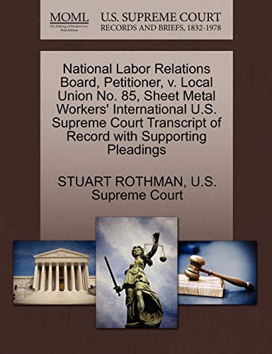 National Labor Relations Board, Petitioner, V. Local Union No. 85, Sheet Metal Workers ...