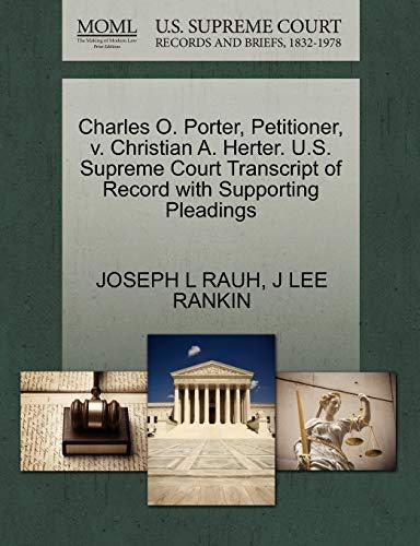 Charles O. Porter, Petitioner, V. Christian A.: Joseph L Rauh,
