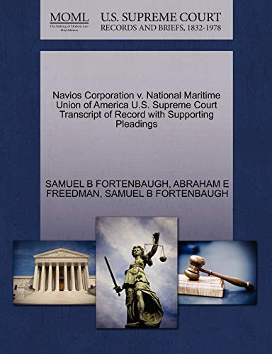Navios Corporation v. National Maritime Union of America U.S. Supreme Court Transcript of Record ...