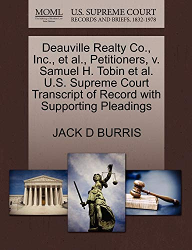 Deauville Realty Co., Inc., et al., Petitioners, v. Samuel H. Tobin et al. U.S. Supreme Court ...