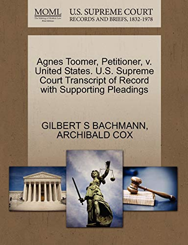Agnes Toomer, Petitioner, v. United States. U.S. Supreme Court Transcript of Record with Supporting...