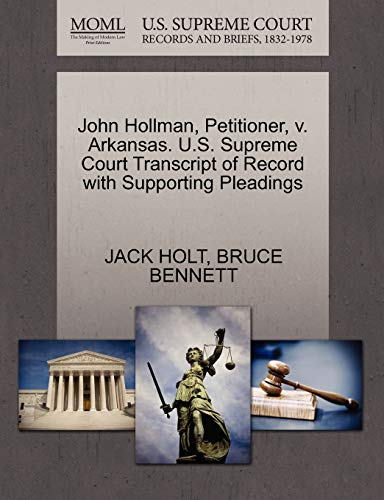 John Hollman, Petitioner, v. Arkansas. U.S. Supreme Court Transcript of Record with Supporting ...
