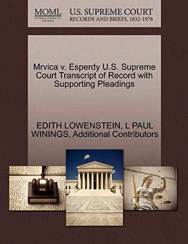 Mrvica v. Esperdy U.S. Supreme Court Transcript of Record with Supporting Pleadings: Edith ...