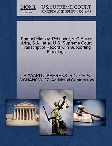 Samuel Mosley, Petitioner, v. CIA Mar Adra, S.A., et al. U.S. Supreme Court Transcript of Record ...