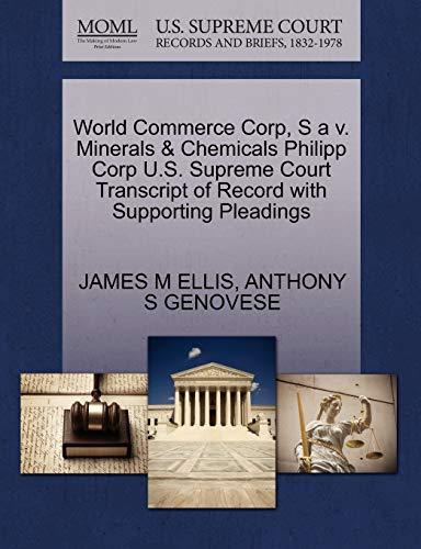World Commerce Corp, S a v. Minerals Chemicals Philipp Corp U.S. Supreme Court Transcript of Record...