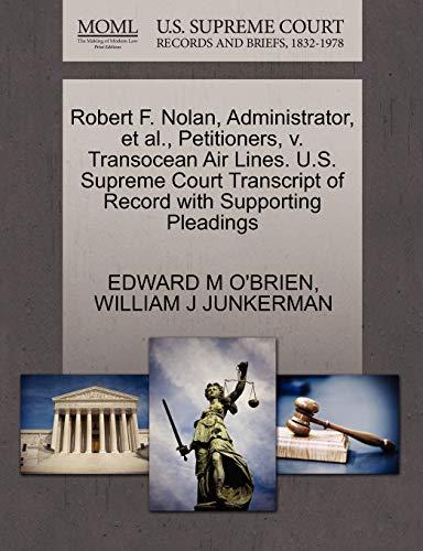 Robert F. Nolan, Administrator, et al., Petitioners, v. Transocean Air Lines. U.S. Supreme Court ...