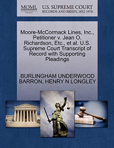 Moore-McCormack Lines, Inc., Petitioner v. Jean O. Richardson, Etc., et al. U.S. Supreme Court ...