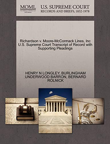 Richardson v. Moore-McCormack Lines, Inc U.S. Supreme Court Transcript of Record with Supporting ...