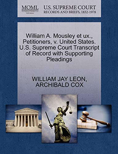 William A. Mousley et ux., Petitioners, v. United States. U.S. Supreme Court Transcript of Record ...